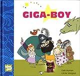 """Afficher """"Giga-boy"""""""
