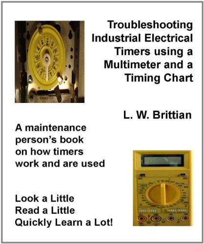 Troubleshooting Industrial Electrical Timers Using A Multimeter And A Timing Chart