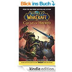 World of Warcraft: Cycle of Hatred: War of the Ancients: Cycle of Hatred Bk. 4