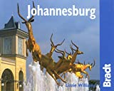 Johannesburg: The Bradt City Guide (Bradt Mini Guide)