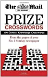 Daily Mail Mail on Sunday Prize Crossword: Volume 1: 100 General Knowledge Crosswords from Your Favourite Sunday Newspaper by Daily Mail (2011)