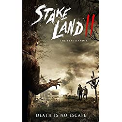 Stakeland 2: The Stakelander