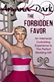 The Forbidden Favor: An Interracial Cuckolding Experience Is The Perfect Wedding Gift