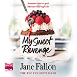 My Sweet Revenge | Jane Fallon