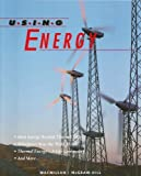 img - for Using Energy Unit 42 Macmillan McGraw-Hill Science grade 8 (Science Turns Minds On) book / textbook / text book