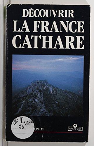 Découvrir la France cathare