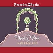 The Wedding Circle | Ashton Lee