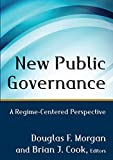 New Public Governance: A Regime-Centered Perspective