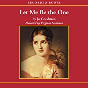 Let Me Be the One | [Jo Goodman]