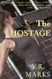 The Hostage (RC Investigations)