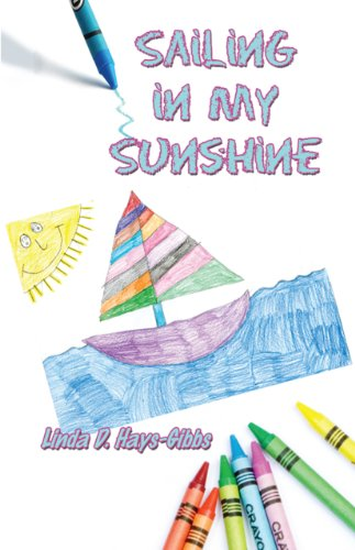 Book: Sailing in My Sunshine by Linda Hays-Gibbs
