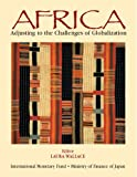 Africa: Adjustment to the Challenges of Globalization: Adjusting to the Challenges of Globalization