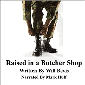 Raised in a Butcher Shop Audiobook