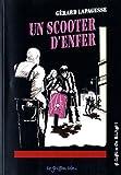 echange, troc Gérard Lapagesse - Un scooter d'enfer