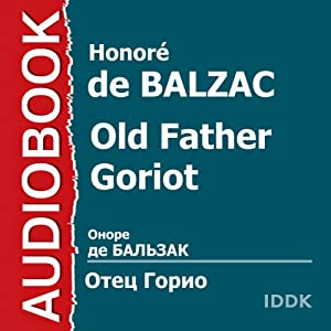 Old Father Goriot [Russian Edition] | [Honore de Balzac]