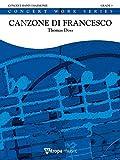 トーマス・ドス: 聖フランシスコのカンツォーネ/ミトロパ社/グレード: 3/演奏時間 7:17/吹奏楽 スコアとパート譜セット - オリジナル作品