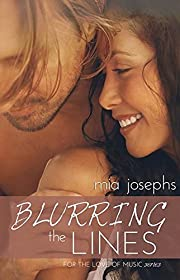 Blurring the Lines: (a For the Love of Music novel)