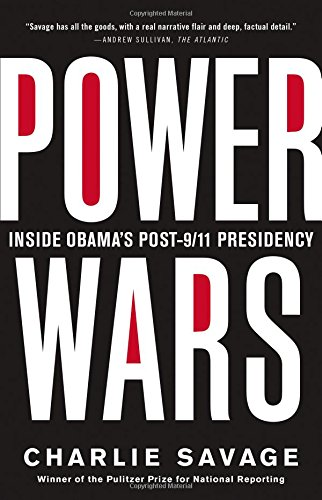 Power Wars: Inside Obama's Post 9/11 Presidency
