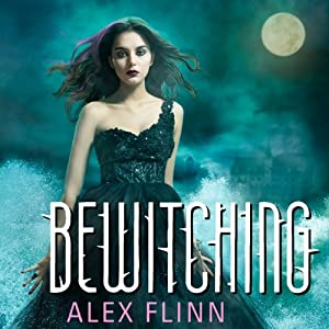 Bewitching | [Alex Flinn]
