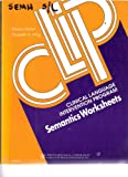 img - for Clinical Language Intervention Program Semantics Worksheets book / textbook / text book