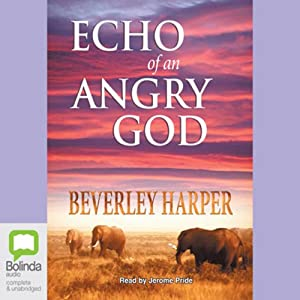 Echo of an Angry God | [Beverley Harper]