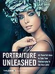 Portraiture Unleashed: 60 Powerful De...