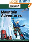 Mountain Adventures (Difficult and Da...