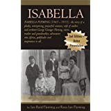 ISABELLA : (1865 - 1955) : the plucky, enterprising, prayerful wife of author and architect George Granger Fleming...