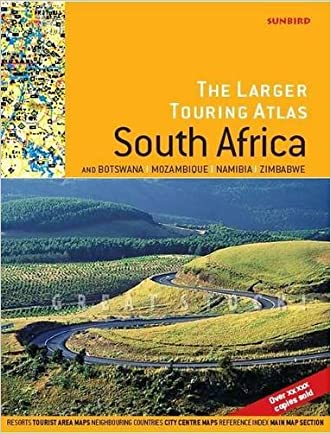 Larger Touring Atlas of South Africa: & Botswana, Mozambique, Namibia, Zimbabwe