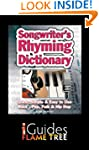 Songwriter's Rhyming Dictionary: Quic...