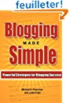 Blogging Made Simple: Powerful Strate...