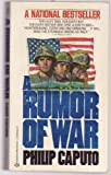 A Rumor of War (0345331222) by Philip Caputo