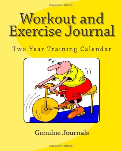 Workout and Exercise Journal: Two Year Training Calendar