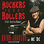Rockers and Rollers: A Full Throttle Memoir from AC-DC's Legendary Frontman | [Brian Johnson]
