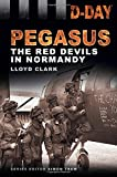 Pegasus: The Red Devils in Normandy (D-Day Landings)