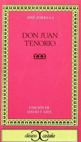 Don Juan Tenorio (Clasicos Castalia) (Spanish Edition)