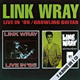 Songtexte von Link Wray - Live in '85 / Growling Guitar
