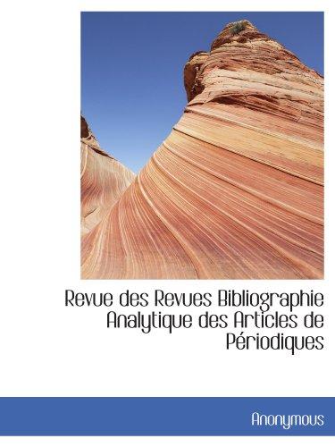 Revue des Revues Bibliographie Analytique des Articles de Périodiques