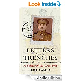Letters from the Trenches: A Soldier of the Great War