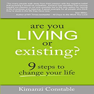 Are You Living or Existing? Audiobook