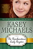 The Rambunctious Lady Royston (Kasey Michaels Alphabet Regency Romance Book 3)