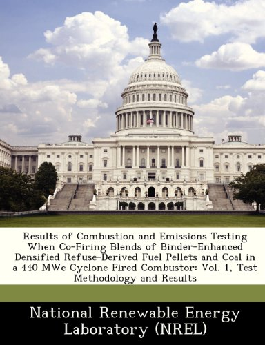 Results of Combustion and Emissions Testing When Co-Firing Blends of Binder-Enhanced Densified Refuse-Derived Fuel Pellets and Coal in a 440 Mwe ... Vol. 1, Test Methodology and Results