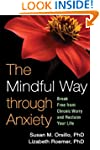 The Mindful Way through Anxiety: Brea...