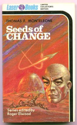 Seeds of Change (Laser #00), Monteleone,Thomas F.