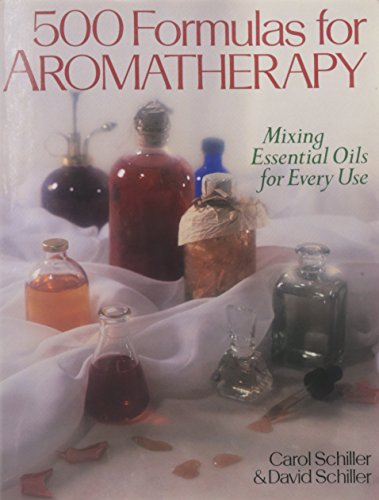 500 Formulas For Aromatherapy: Mixing Essential Oils for Every Use (Aroma Essentials Book compare prices)