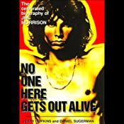 No One Here Gets Out Alive: The Biography of Jim Morrison | [Danny Sugerman, Jerry Hopkins]