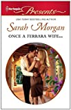img - for Once a Ferrara Wife... (Harlequin Presents) [Mass Market Paperback] book / textbook / text book