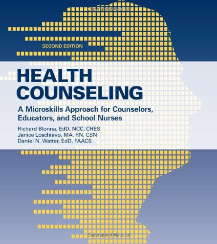 Health Counseling: A Microskills Approach For Counselors,...