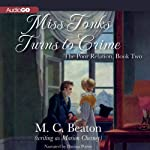 Miss Tonks Turns to Crime: The Poor Relation, Book 2 (       UNABRIDGED) by M. C. Beaton Narrated by Davina Porter