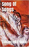 img - for Song Of Songs - Enhanced E-Book Edition (Illustrated. Includes 5 Different Versions, Matthew Henry Commentary, Stunning Photo Gallery + Audio Links) book / textbook / text book
